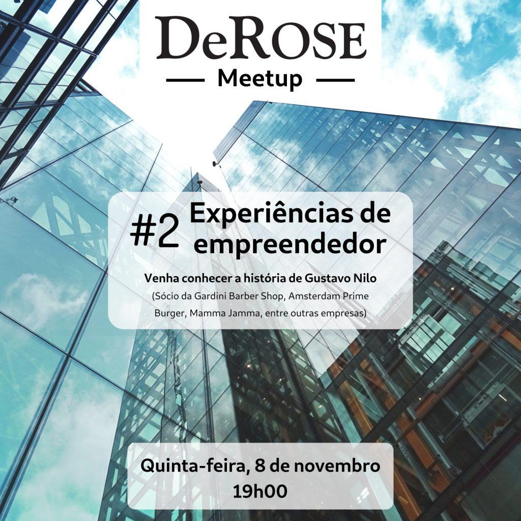 DeRose Meetup - experiências de empreendedor #2